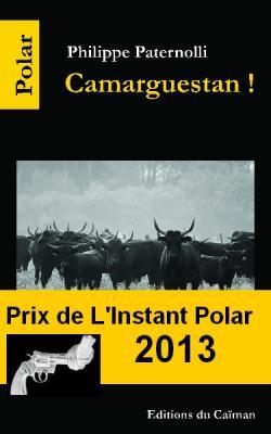"""Camarguestan !"", Philippe Paternolli"