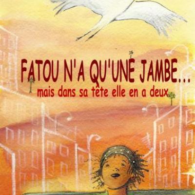 Fatou n'a qu'une jambe... de Valérie Allam