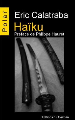 Haïku, Eric Calatraba