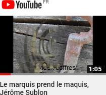 Youtube le marquis prend le maquis